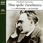 Thus Spoke Zarathustra | [Fredrich Nietzsche]