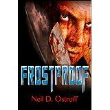 Frostproof ~ Neil Ostroff
