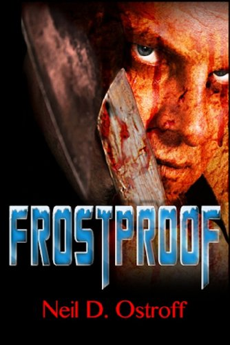 Book: Frostproof by Neil Ostroff