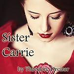 Sister Carrie | Theodore Dreiser
