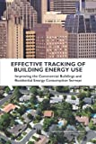 img - for Effective Tracking of Building Energy Use: Improving the Commercial Buildings and Residential Energy Consumption Surveys book / textbook / text book
