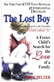 The Lost Boy: A Foster Child's Search for the Love of a Family