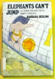 img - for Elephants Can't Jump & Other Freaky Facts About Animals book / textbook / text book
