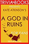 Trivia: A God in Ruins by Kate Atkins...
