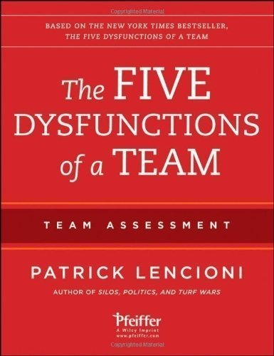 The Five Dysfunctions Of A Team: Team Assessment By Lencioni, Patrick M. 2Nd (Second) Edition (2012)
