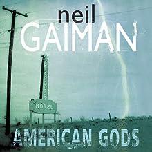 American Gods: The Tenth Anniversary Edition (A Full Cast Production) Audiobook by Neil Gaiman Narrated by Neil Gaiman, Dennis Boutskiaris, Daniel Oreskes, Ron McLarty, Sarah Jones
