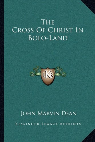 The Cross of Christ in Bolo-Land