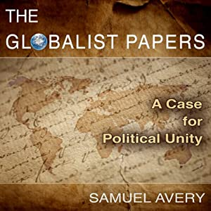The Globalist Papers | [Samuel Avery]