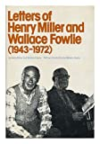 Letters of Henry Miller and Wallace Fowlie (1943-1972) (0394497376) by Miller, Henry