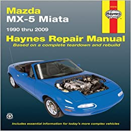 mazda mx 5 miata 1990 thru 2009 haynes repair manual. Black Bedroom Furniture Sets. Home Design Ideas