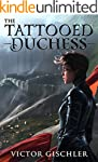 The Tattooed Duchess (A Fire Beneath...