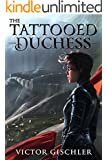 The Tattooed Duchess (A Fire Beneath the Skin Book 2)