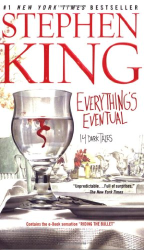 Cover of Everything's Eventual: 14 Dark Tales