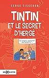 Tintin et le secret d'Hergé NE...