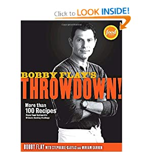 Bobby Flay's Throwdown -  Bobby Flay