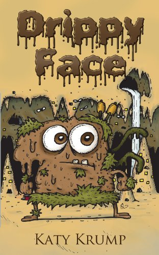 Book: Drippy Face by Katy Krump