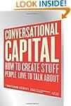 Conversational Capital: How to Create...