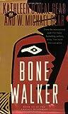 Bone Walker: Book III of the Anasazi Mysteries