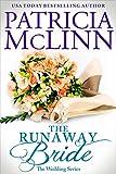 The Runaway Bride (The Wedding Series Book 4)