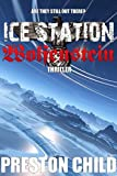 img - for Ice Station Wolfenstein (Order of the Black Sun Series Book 1) book / textbook / text book