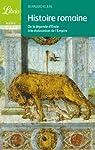 Histoire romaine : De la légende d'Enée à la dislocation de l'Empire par Klein