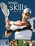 Tennis Skills: The Players Guide