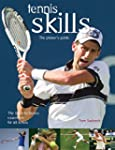 Tennis Skills: The Player's Guide