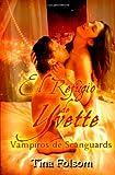 El Refugio de Yvette: Vampiros de Scanguards (Volume 4) (Spanish Edition)