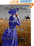 Mail Order Bride : Savannah's Cowboy...