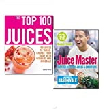 Sarah Owen Juices and Smoothies 2 Books Collection (Juice Master Keeping It Simple: Over 100 Delicious Juices and Smoothies and The Top 100 Juices: 100 Juices to Turbo-charge Your Body with Vitamins and Minerals)