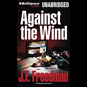Against the Wind | [J. F. Freedman]