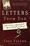 img - for Letters From Dad: How to Leave a Legacy of Faith, Hope, and Love for Your Family book / textbook / text book