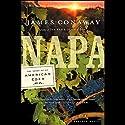 Napa (       UNABRIDGED) by James Conaway Narrated by John Morgan