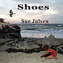 Shoes (       UNABRIDGED) by Sue Julsen Narrated by Elaine Baden