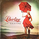Libertine by Liv Kristine (2012-09-18)
