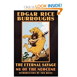 The Eternal Savage: Nu of the Neocene (Bison Frontiers of Imagination) by Edgar Rice Burroughs and Tom Deitz