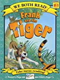 Frank and the Tiger (We Both Read - Level K-1 (Quality))
