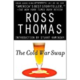 The Cold War Swap ~ Ross Thomas