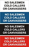 Engraved Sign - No Salesmen Cold Callers or Canvassers 130X50X2mm (BLACK)
