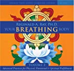 Your Breathing Body: Advanced Practic...