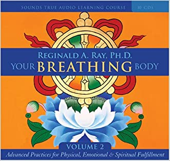 Your Breathing Body Vol. 2 written by Reginald A. Ray