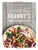 img - for Franny's: Simple Seasonal Italian book / textbook / text book