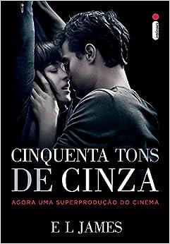 Cinquenta Tons de Cinza (Capa do Filme) (Em Portugues do Brasil): E. L