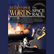 In Their Own Words: The Space Race (The Apollo, Gemini, and Mercury Missions) | []
