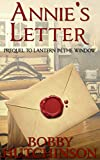 Book cover image for ANNIE'S LETTER: PREQUEL TO LANTERN IN THE WINDOW: Western Prairie Mail Order Brides