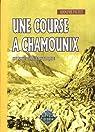 Une course à Chamounix par Pictet