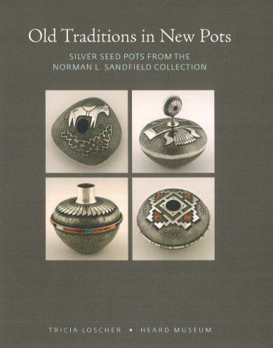 Old Traditions in New Pots: Silver Seed Pots from the Norman L. Sandfield Collection
