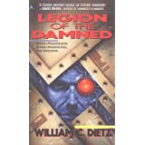 Legion of the Damnedby William C. Dietz