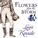 Flowers from the Storm | Laura Kinsale