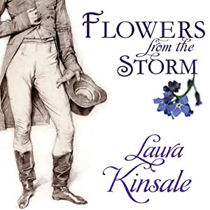 Flowers from the Storm | [Laura Kinsale]